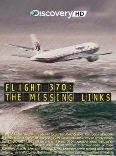 Chuyến bay MH370 – Những Mắt Xích Còn Thiếu (2014)
