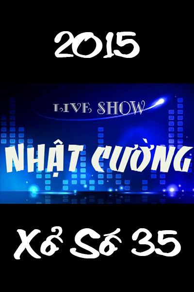 Hài Tết – Live Show Nhật Cường – Xổ Số 35 (2015)