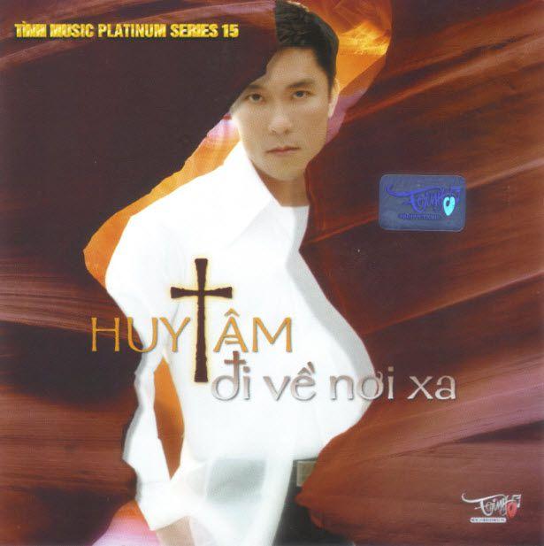 Tình Music Platinum 15: Huy Tâm – Đi Về Nơi Xa [WAV]