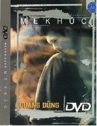 [Ca Nhạc] Bến Thành Video -Quang Dũng: Mê Khúc [DVD.ISO]