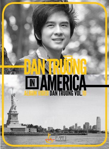 [DVD5] Đan Trường Vol .10 – Dan Truong In America (2011)