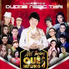 [DVD5] Live show Dương Ngọc Thái – Một Thoáng Quê Hương 5