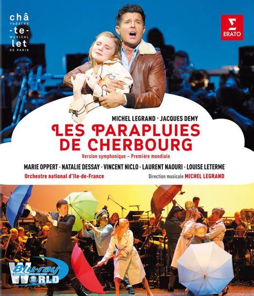 Michel Legrand & Jacques Demy: Les Parapluies de Cherbourg – Symphonic Version (2014)