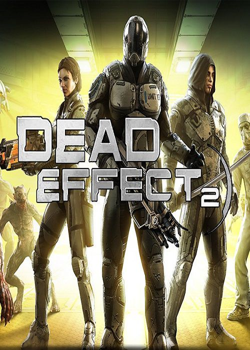 [PC] Dead Effect 2-CODEX [Action|ISO|2016]