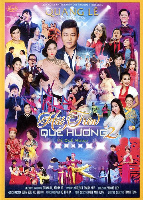 Live Show Quang Lê: Hát trên quê hương 2 – Về quê Ngoại