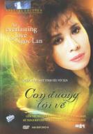[DVD9] Ngọc Lan – Con Đường Tôi Về