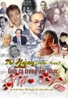 70 Năm Tình Ca Trong Tân Nhạc Việt Nam (1930 – 2000)