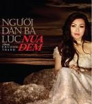 Người Đàn Bà Lúc Nửa Đêm (Midnight Lady) : Album Phương Thanh (2013)