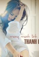 Thanh Hà – Mong manh tình về (2013)