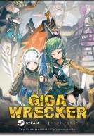 [PC] Giga Wrecker [Đi cảnh |2017]