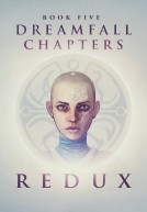 [PC] Dreamfall Chapters Book Five Redux-CODEX