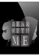 [PC] Bear With Me [Phiêu Lưu|2016]