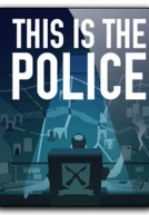 [PC]This Is the Police[Phiêu Lưu|2016]