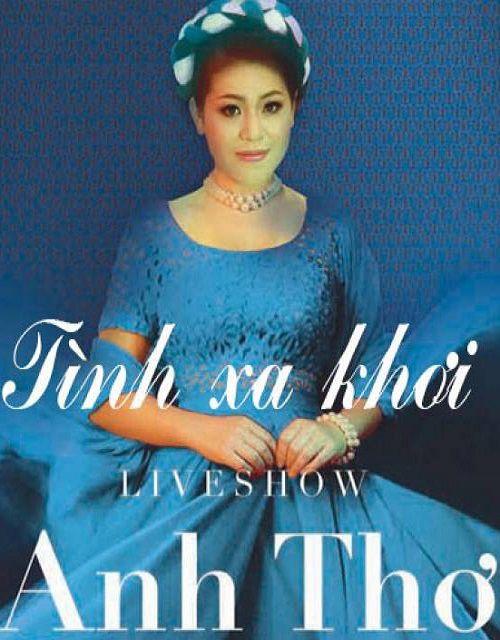 Live Show Anh Thơ – Tinh Xa Khơi