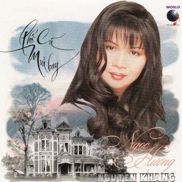 World CD : Nguyên Khang & Ngọc Hương-Phố Cũ Mưa Bay [WAV]