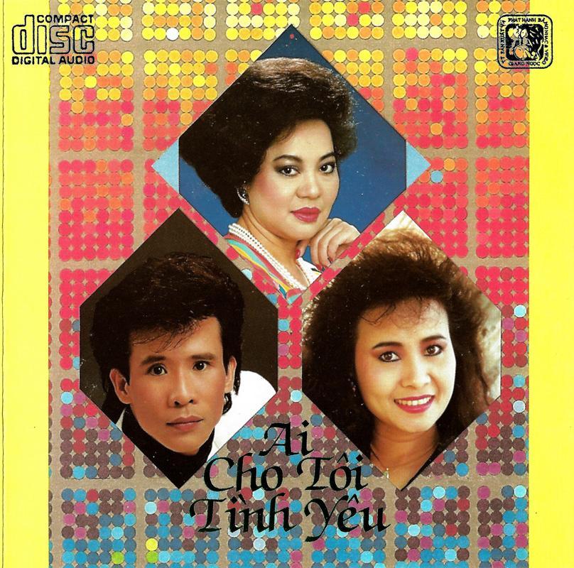 Giáng Ngọc CD 13 Và Tape 79 – Ai Cho Tôi Tình Yêu [WAV]