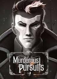 [PC]Murderous Pursuits[Hành động |2018]
