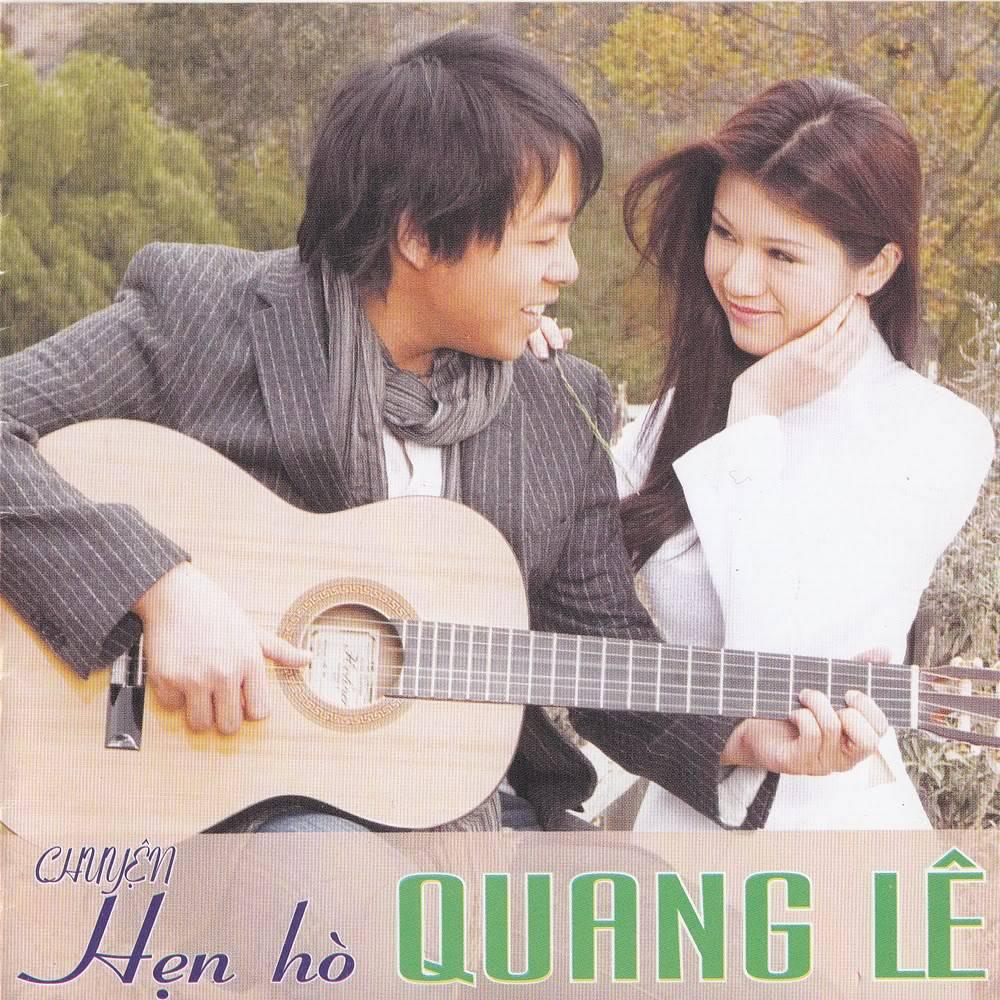 Chuyện Hẹn Hò – Quang Lê