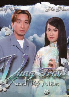 Thế Giới Nghệ Thuật CD – Hà Phương & Trường Vũ – Vùng Trời Xanh Kỷ Niệm