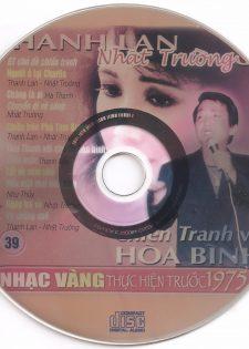 Nhạc Vàng CD039 – Thanh Lan, Nhật Trường 3 – Chiến Tranh Và Hòa Bình