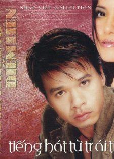 Nhạc Việt CD – Nguyên Khang, Diễm Liên – Tiếng Hát Từ Trái Tim