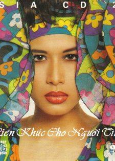 AsiaCD025: Sơn Tuyền, Tuấn Vũ, Thiên Trang – Liên Khúc Cho Người Tình (1991)