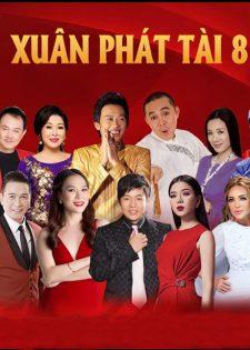 [Ca Nhạc Hài ] Xuân Phát Tài 8 (2018)