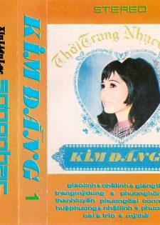 Tape Sóng Nhạc – Kim Ðằng 1 – Thời Trang Nhạc Tuyển