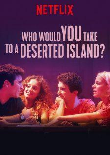 Bạn Sẽ Đưa Ai Đến Một Hòn Đảo Hoang Vắng