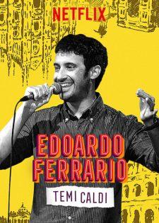 Edoardo Ferrario: Chủ Đề Nóng