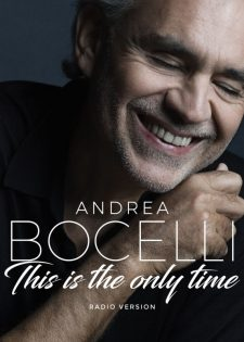 Andrea Bocelli – Amo Soltanto Te , This Is The Only Time