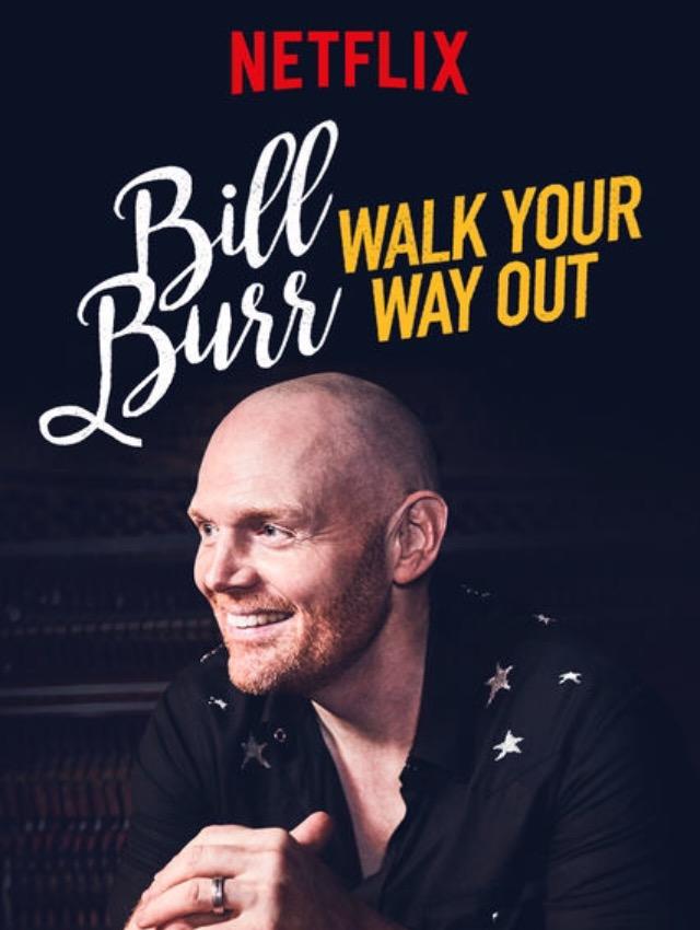 Bill Burr: Nếu Không Thích, Cứ Về