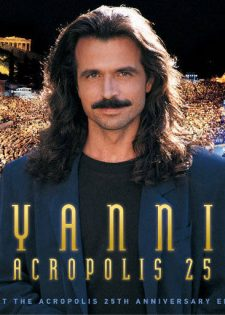 Yanni – Live At The Acropolis – 25th Anniversary