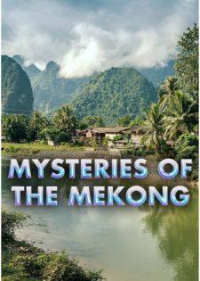 Những Bí Ẩn Của Sông Mekong