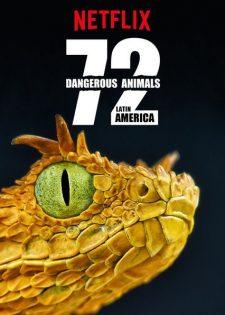 72 Động Vật Nguy Hiểm: Mỹ La Tinh
