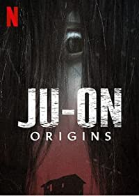 JU-ON – Khởi Nguồn: Phần 1