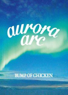 Bump of Chicken Tour 2019 aurora ark Tokyo Dome