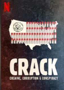 Crack: Cocaine, Tham Nhũng và Âm Mưu